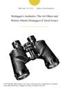 Heideggers Aesthetics The Art Object And History Martin Heidegger Critical Essay