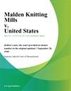 Malden Knitting Mills V United States