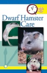 Quick  Easy Dwarf Hamster Care