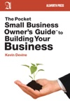 The Pocket Small Business Owners Guide To Building Your Business