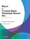 Bayer V Crested Butte Mountain Resort Inc