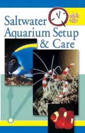 Quick & Easy Saltwater Aquarium Setup & Care - Pet Experts At TFH Book