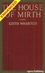 The House Of Mirth  FREE Audiobook Included