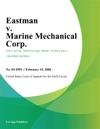Eastman V Marine Mechanical Corp