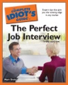 The Complete Idiots Guide To The Perfect Job Interview 3rd Edition