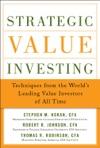 Strategic Value Investing Practical Techniques Of Leading Value Investors