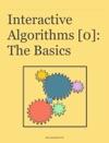 Interactive Algorithms 0