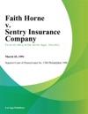 Faith Horne V Sentry Insurance Company