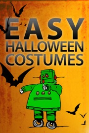 Easy Halloween Costumes - Authors of Instructables Book