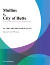 Mullins V City Of Butte