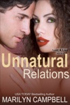 Unnatural Relations Lust And Lies Series Book 1
