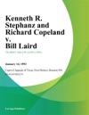 Kenneth R Stephanz And Richard Copeland V Bill Laird