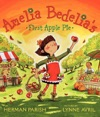 Amelia Bedelias First Apple Pie