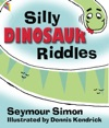 Silly Dinosaur Riddles - Read Aloud Edition With Highlighting