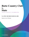 Butte Country Club V State