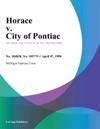 Horace V City Of Pontiac