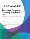 U Ik Medical PC V Travelers Property Casualty Insurance Co