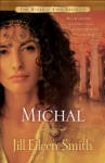 Michal The Wives Of King David Book 1