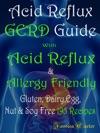 Acid Reflux GERD Guide