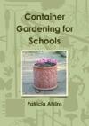 Container Gardening For Schools