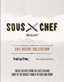 Sous Chef Series - TastingTable & Williams-Sonoma Book