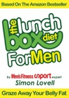 The Lunch Box Diet For Men - The Ultimate Male Diet  Workout Plan For Mens Health