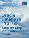 Oracle Database 11g R2 Step-By-Step Installation Guide
