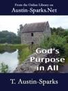 Gods Purpose In All