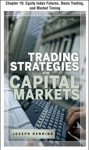 Trading Stategies For Capital Markets Equity Index Futures Basis Trading And Market Timing