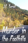 Murder In The Foothills