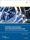 Network Maintenance And Troubleshooting Guide Field Tested Solutions For Everyday Problems 2e