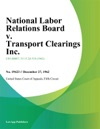 National Labor Relations Board V Transport Clearings Inc