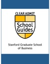 Clear Admit School Guide Stanford Graduate School Of Business
