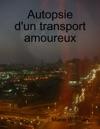 Autopsie Dun Transport Amoureux