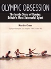 Olympic Obsession The Inside Story Of Rowing