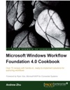 Microsoft Windows Workflow Foundation 40 Cookbook
