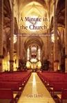 A Minute In The Church
