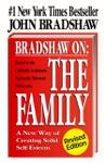 Bradshaw On The Family