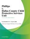 Phillips V Dallas County Child Protective Services Unit