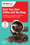 Starting Your Own Coffee And Tea Shop