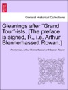 Gleanings After Grand Tour-ists The Preface Is Signed R Ie Arthur Blennerhassett Rowan