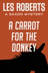 A Carrot For The Donkey