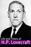 The Life And Times Of HP Lovecraft