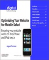 Optimizing Your Website For Mobile Safari Ensuring Your Website Works On The IPhone And IPod Touch Digital Short Cut