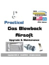 Practical Gas Blowback Airsoft Upgrade  Maintenance IPAD Edition