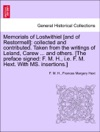 Memorials Of Lostwithiel And Of Restormell Collected And Contributed Taken From The Writings Of Leland Carew  And Others The Preface Signed F M H Ie F M Hext With MS Insertions