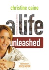 A Life Unleashed