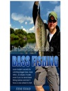The Comprehensive Guide To Bass Fishing