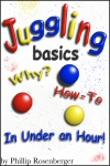 Juggling Basics Why And How To