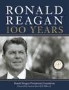 Ronald Reagan 100 Years